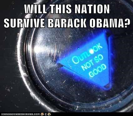 WILL THIS NATION SURVIVE BARACK OBAMA?