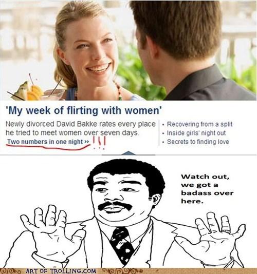 news,flirting,women,player,we got a badass over here,dating