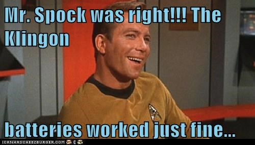 Mr. Spock was right!!! The Klingon  batteries worked just fine...