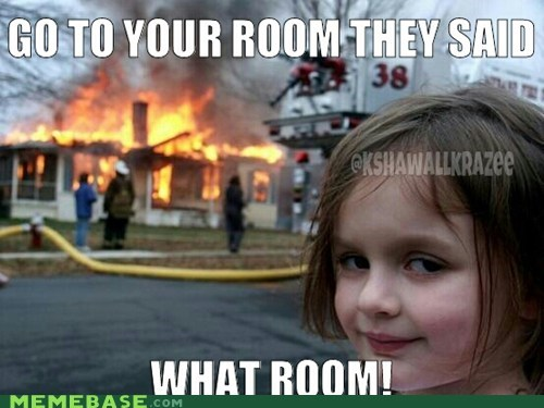 What Room!