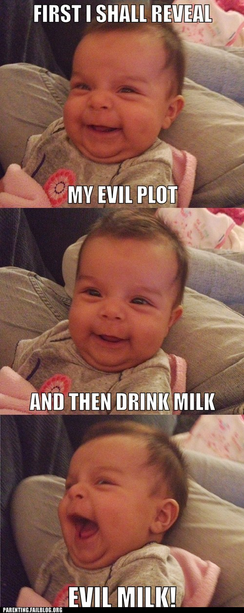 baby,evil plot,milking,g rated,Parenting FAILS