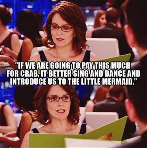 liz lemon,price,30 rock,tina fey,crab,expensive,The Little Mermaid