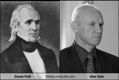 James Polk Totally Looks Like Alan Dale
