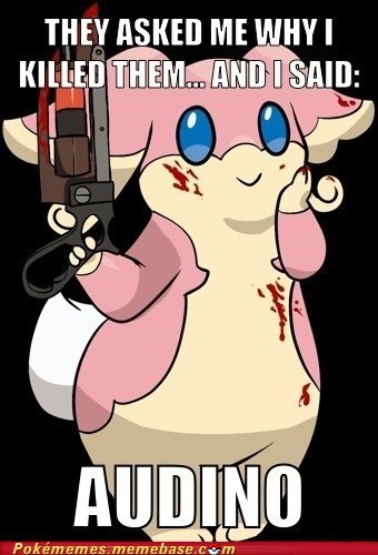Audino What You're Talking About
