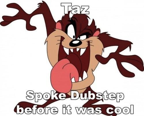 looney tunes,dubstep,taz