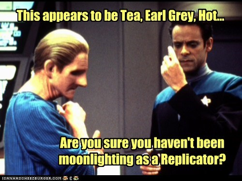 earl grey,alexander siddig,odo,julian bashir,tea,Rene Auberjonois,Star Trek,different,Deep Space Nine,replicator