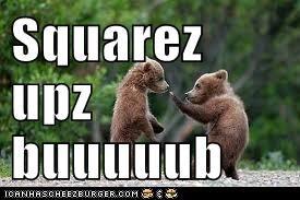 Squarez  upz buuuuub