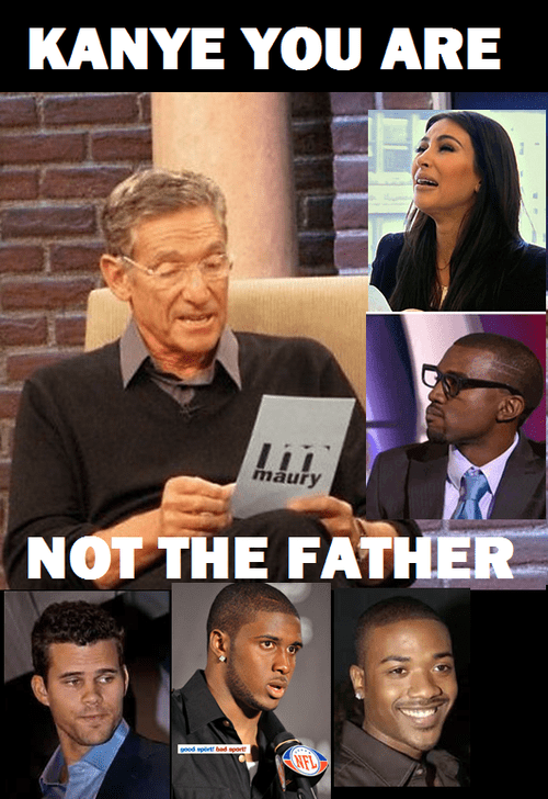 Always Take it to Maury!