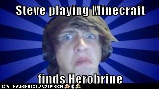 Steve playing Minecraft  finds Herobrine
