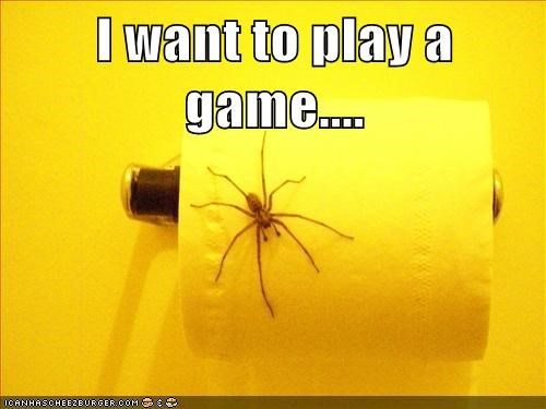 spiders,saw,play a game,toilet paper