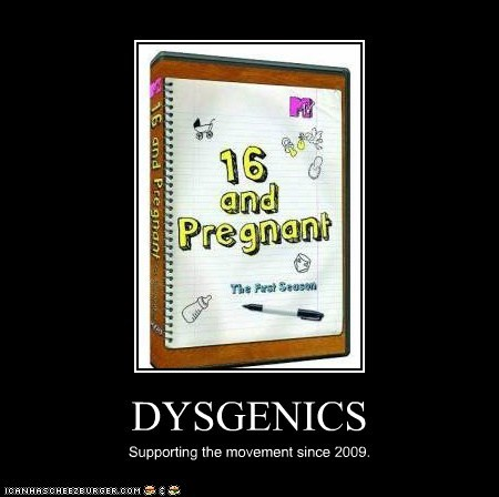 DYSGENICS