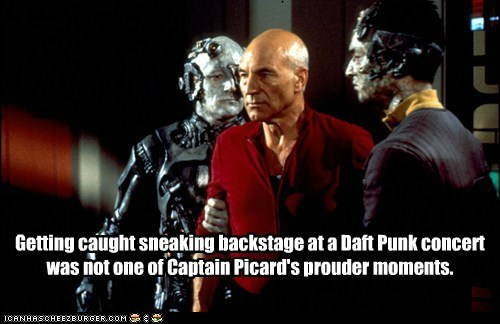 caught,borg,Captain Picard,concert,sneaking,backstage,the next generation,daft punk,Star Trek,patrick stewart