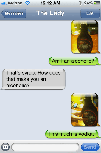 syrup,iPhones,vodka,alcoholic