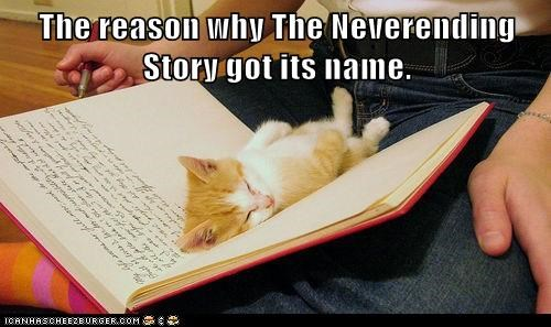 The reason why The Neverending Story got its name.