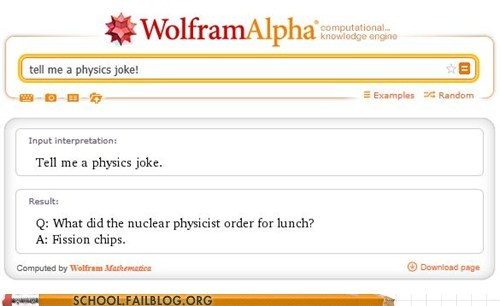 Like a Boss,fission,wolfram alpha,physics,pun,science