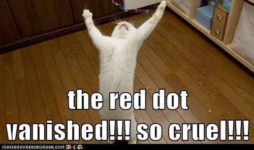 the red dot vanished!!! so cruel!!!