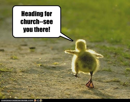 Heading for church--see you there!