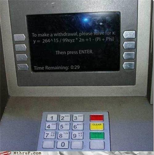 monday thru friday,ATM,math,funny