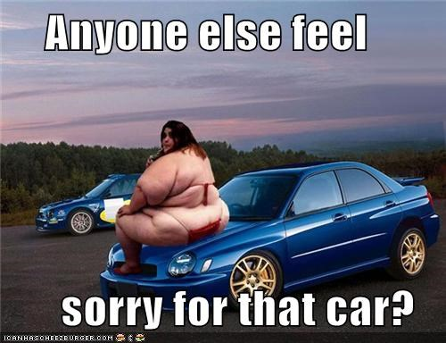Anyone else feel     sorry for that car?