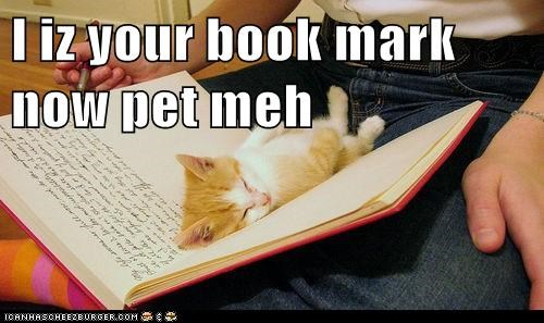 I iz your book mark now pet meh