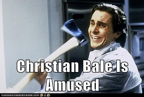 Christian Bale Is Amused