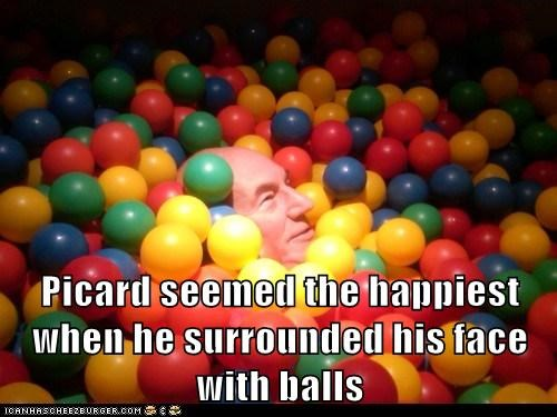 Picard seemed the happiest when he surrounded his face with balls