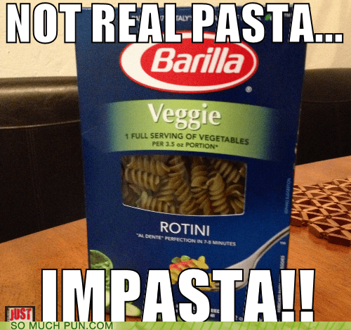 pasta,similar sounding,impostor