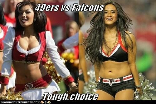 49ers vs Falcons                       Tough choice