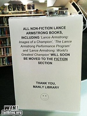 ouch,notice,sign,Lance Armstrong,sick burn,library,g rated,win