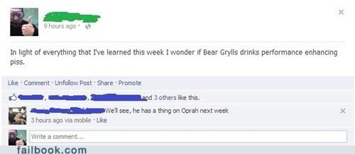 bear grylls,Lance Armstrong,better drink my own piss,oprah,neil armstrong