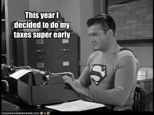 taxes,typewriter,superman