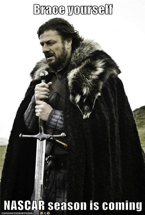 Brace yourself  NASCAR season is coming
