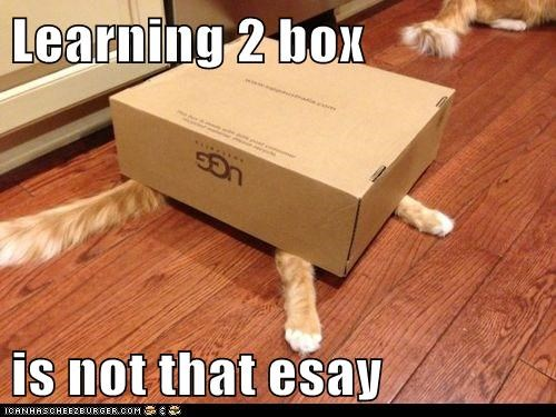 Learning 2 box  is not that esay
