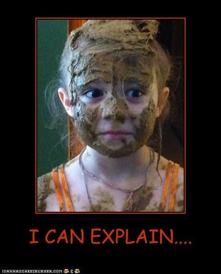 I CAN EXPLAIN....