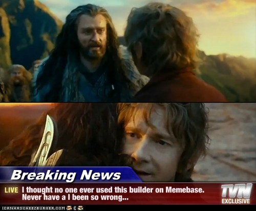 Breaking News - I thought no one ever used this builder on Memebase.  Never have a I been so wrong...