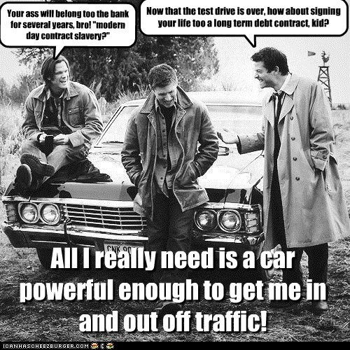 All I really need is a car powerful enough to get me in and out off traffic!