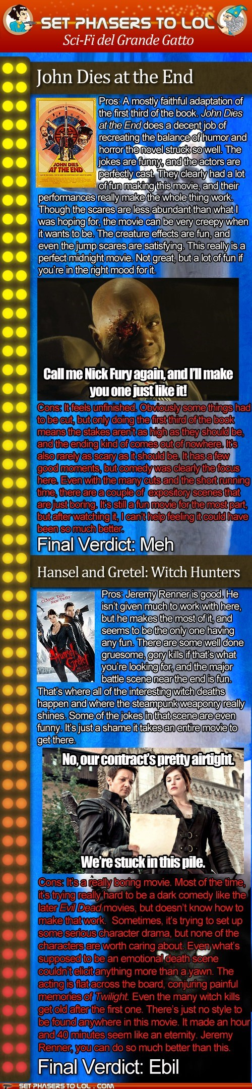 "Sci-Fi del Grande Gatto: ""John Dies at the End"" and ""Hansel and Gretel: Witch Hunters"""