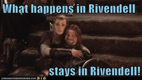 What happens in Rivendell  stays in Rivendell!