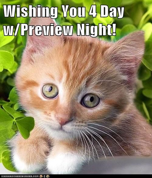 Wishing You 4 Day w/Preview Night!