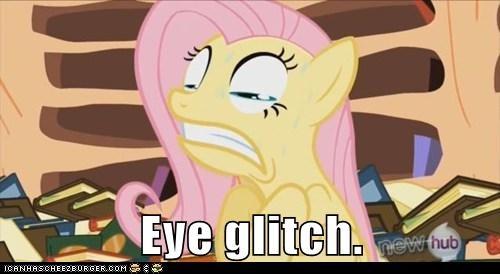 Eye glitch.