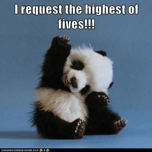 I request the highest of fives!!!