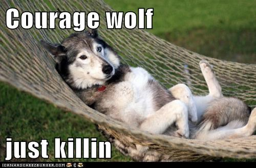 Courage wolf   just killin