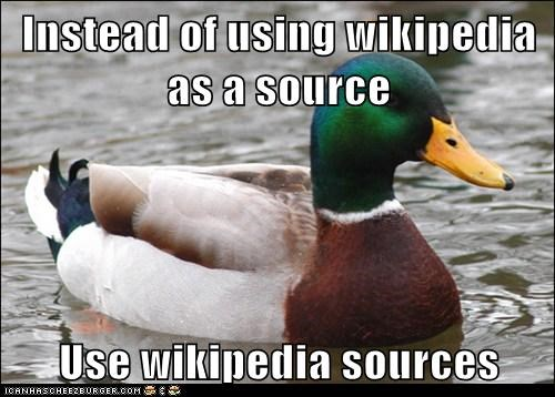 Instead of using wikipedia as a source  Use wikipedia sources