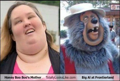 disney,big al,bear,honey boo-boo,mom,frontier room,TLL