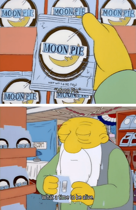 Life is Better With Moon Pies