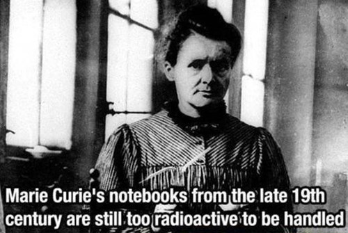 Fun Fact,notes,science,marie curie,radioactive