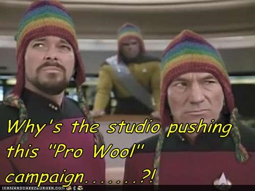 "Why's the studio pushing this ""Pro Wool"" campaign.......?!"