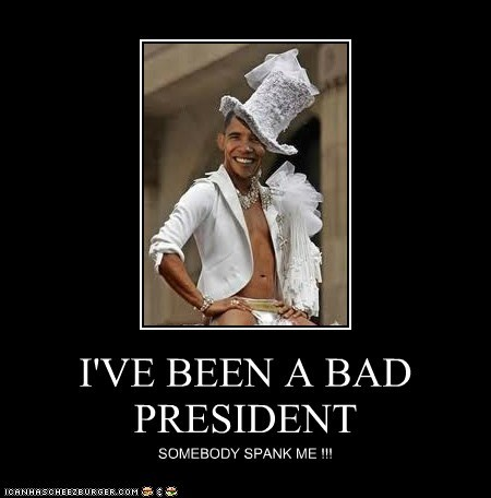 I'VE BEEN A BAD PRESIDENT