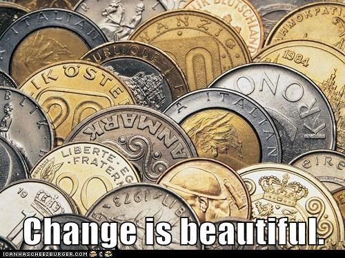Change is beautiful.