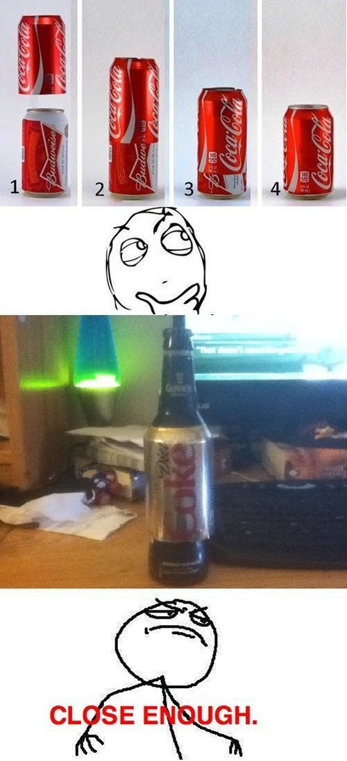 doing it right,diet coke,hacked,coca cola,g rated,there I fixed it
